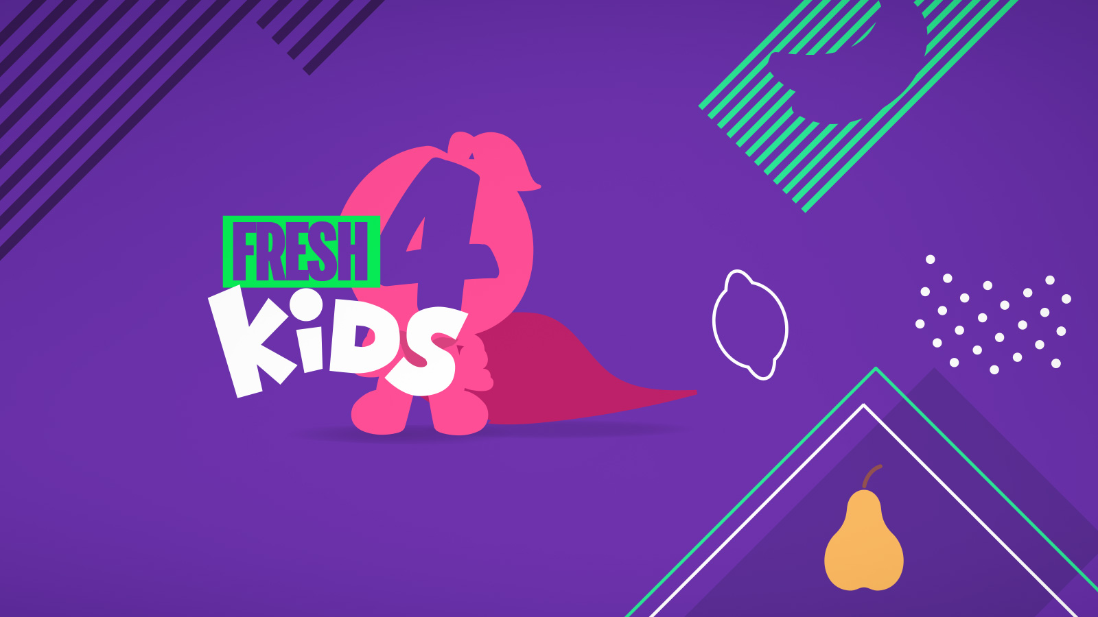 Fresh 4 Kids - Fruit Heros!